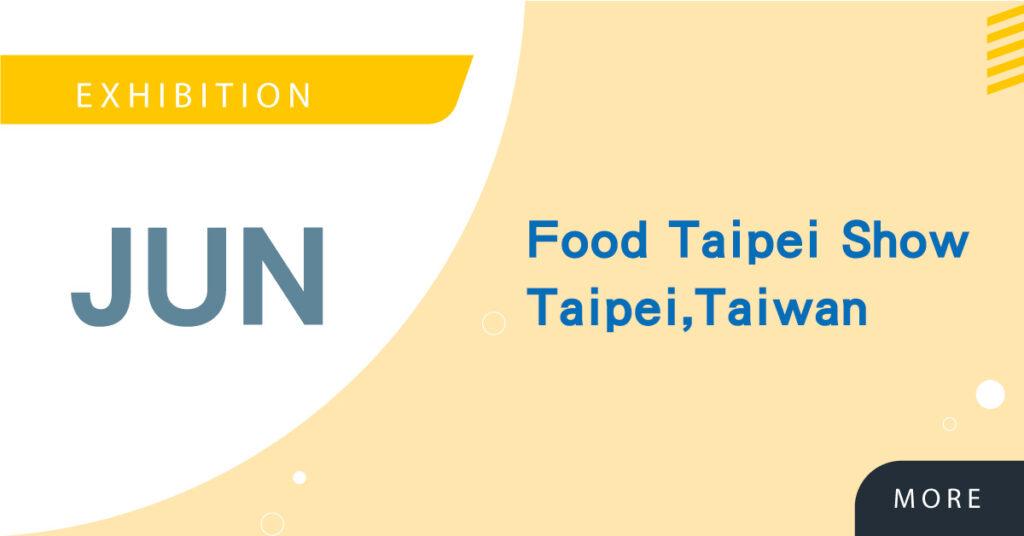 【Domestic Expo】Food Taipei on June, 2019