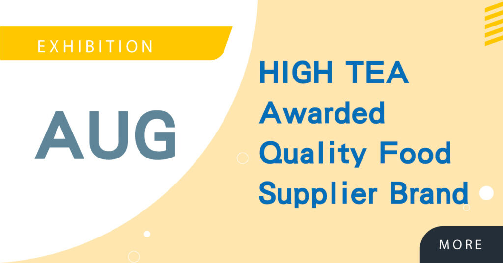 High Tea Awarded with the 2020 Across Asia Pacific Quality Food Supplier Brand